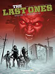 The Last Ones Vol. 1: Exodus