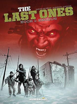 The Last Ones Tome 1: Exodus