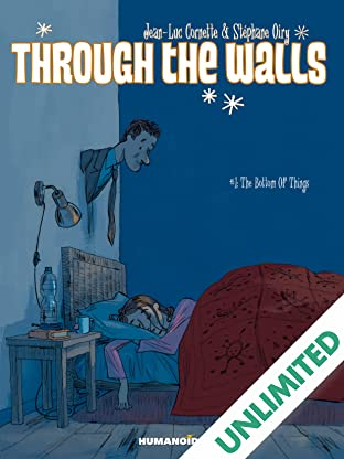 Through The Walls Vol. 1: The Bottom of Things