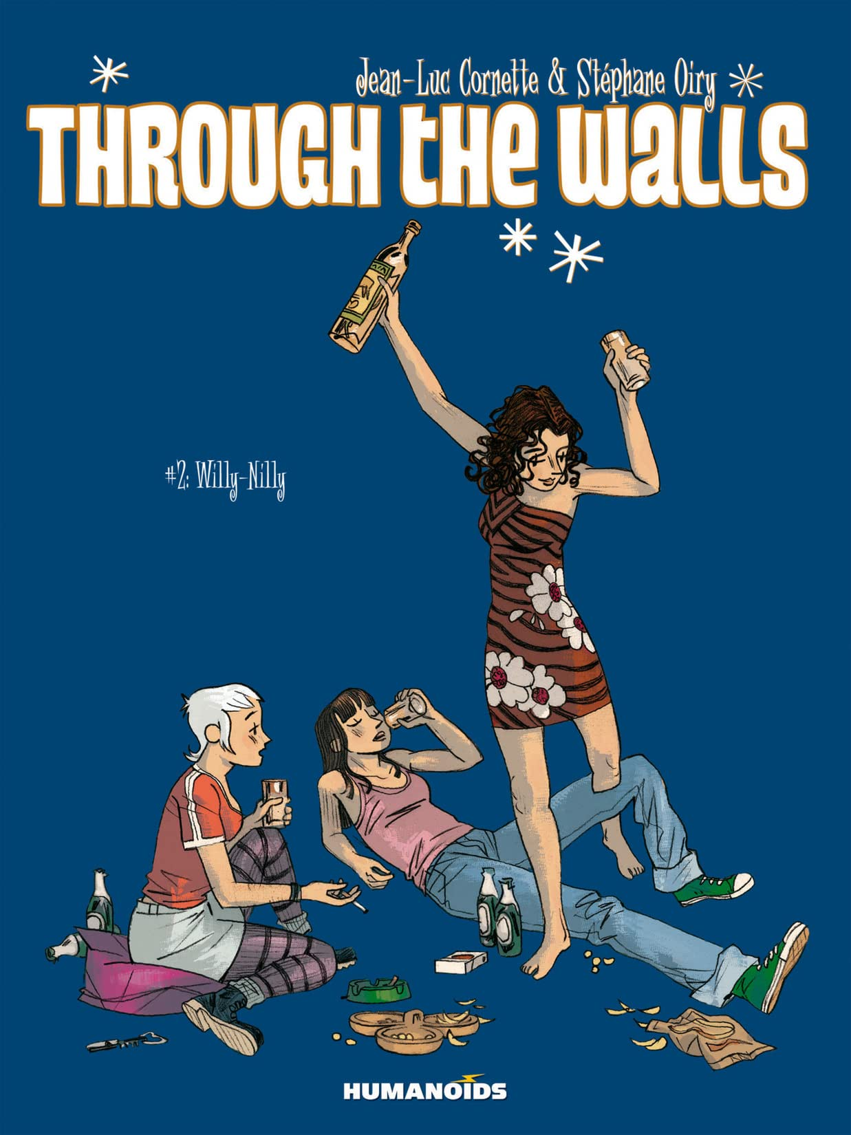 Through The Walls Vol. 2: Willy-Nilly