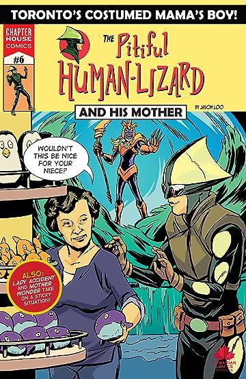 Pitiful Human-Lizard #6