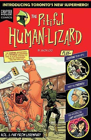 Pitiful Human-Lizard Vol. 1: Far From Legendary