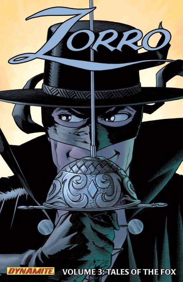 Zorro Vol. 3: Tales of the Fox
