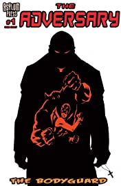 The Adversary: The Bodyguard #1