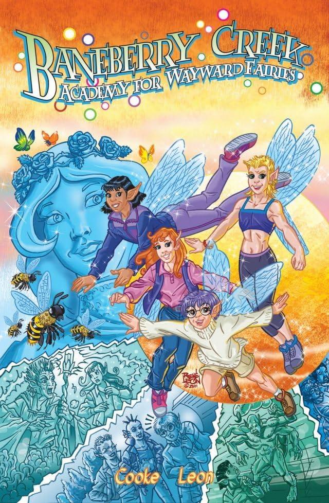Baneberry Creek: Academy For Wayward Fairies Vol. 1