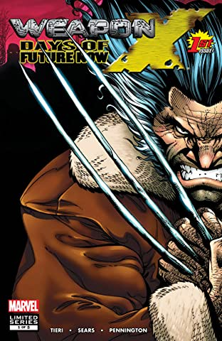 Weapon X: Days Of Future Now (2005) #1 (of 5)