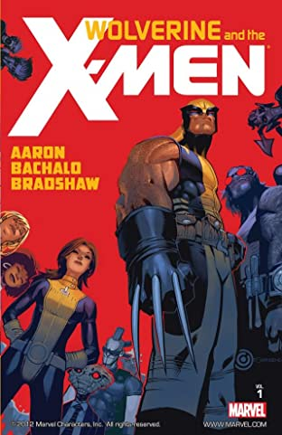 Wolverine and the X-Men By Jason Aaron Tome 1