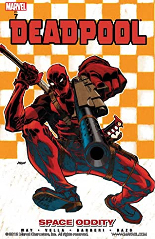 Deadpool Tome 7: Space Oddity