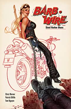 Barb Wire: Volume 2: Book 1 - Steel Harbor Blues