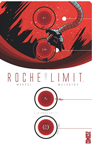 Roche Limit Vol. 1: Singularité