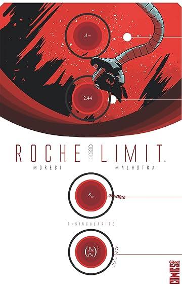 Roche Limit Vol. 1: Singularité