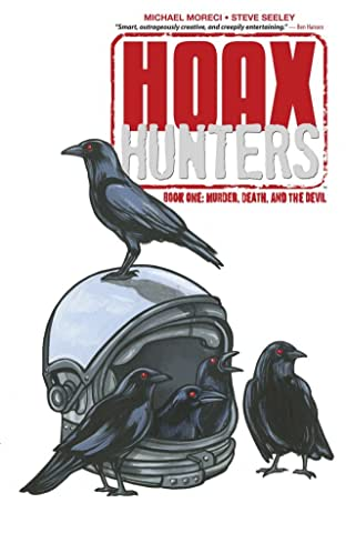 Hoax Hunters Tome 1: Murder, Death, and the Devil