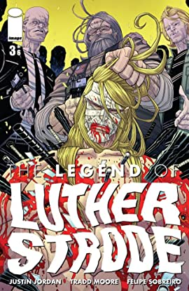 The Legend of Luther Strode #3 (of 6)