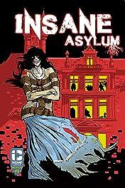 Insane Asylum #1