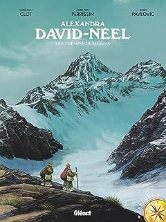 Alexandra David-Néel Tome 1: Les Chemins de Lhassa