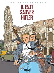 Kaplan et Masson Vol. 2: Il faut sauver Hitler !
