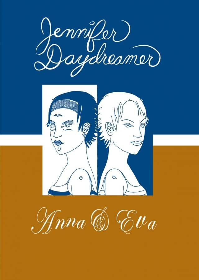 Jennifer Daydreamer #2: Anna & Eva