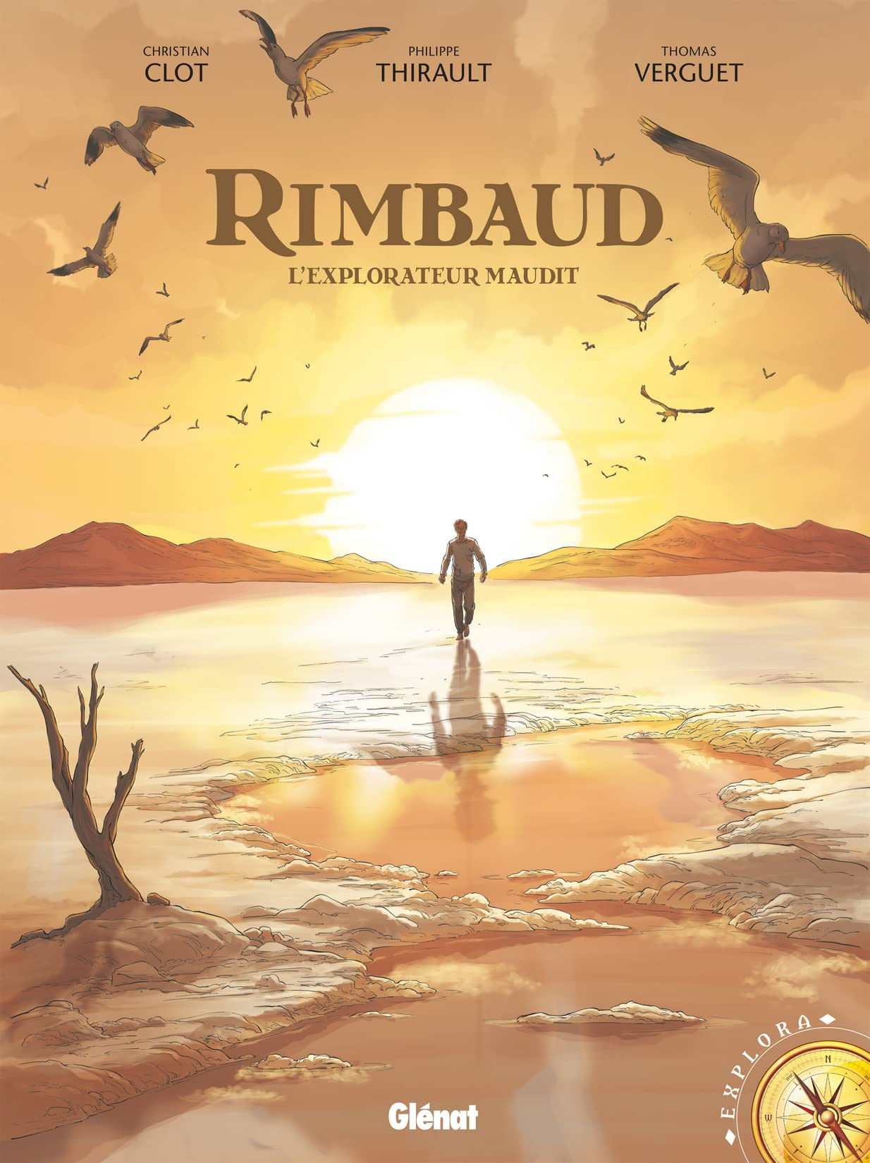 Rimbaud Vol. 1: L'Explorateur maudit