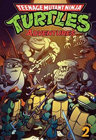 Teenage Mutant Ninja Turtles Adventures Tome 2