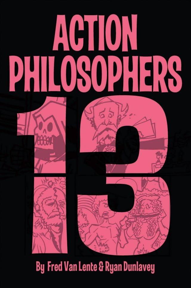 Action Philosophers #13: Digital Exclusive!