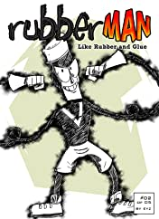 RubberMan #2