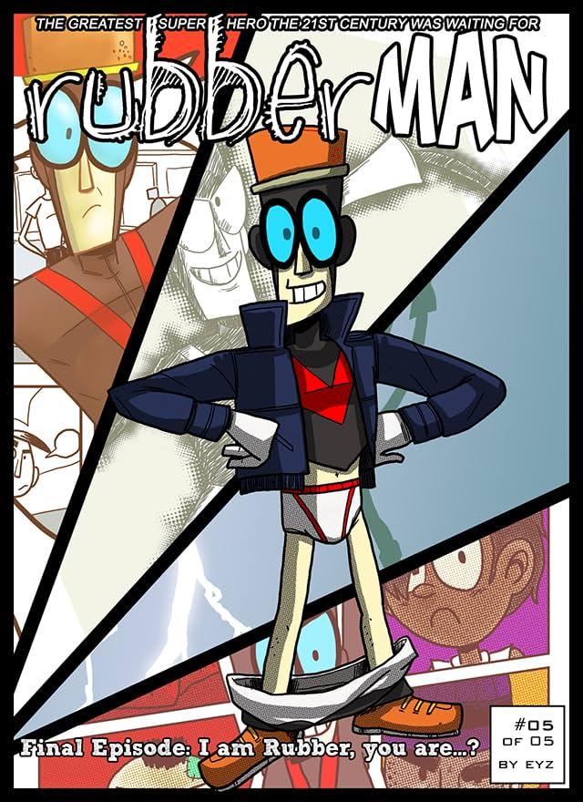 RubberMan #5