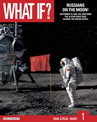 What if? Vol. 1: Russians on the Moon!