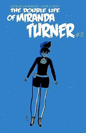 The Double Life of Miranda Turner #8