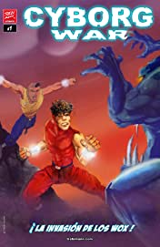 Cyborg War #1: La Invasion De Los Wox