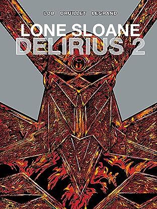 Lone Sloane Delirius Vol. 2