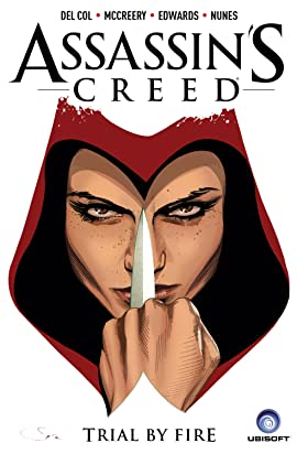Assassin's Creed: Trial By Fire Vol. 1