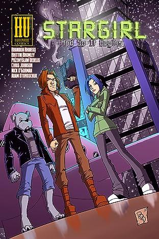 Stargirl Vol. 1: And So It Begins
