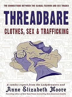 Threadbare: Clothing, Sex, & Trafficking