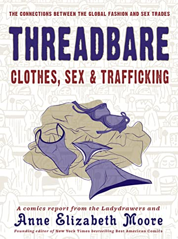 Threadbare: Clothing, Sex, & Trafficking