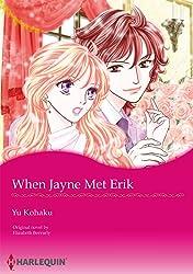 When Jayne Met Erik