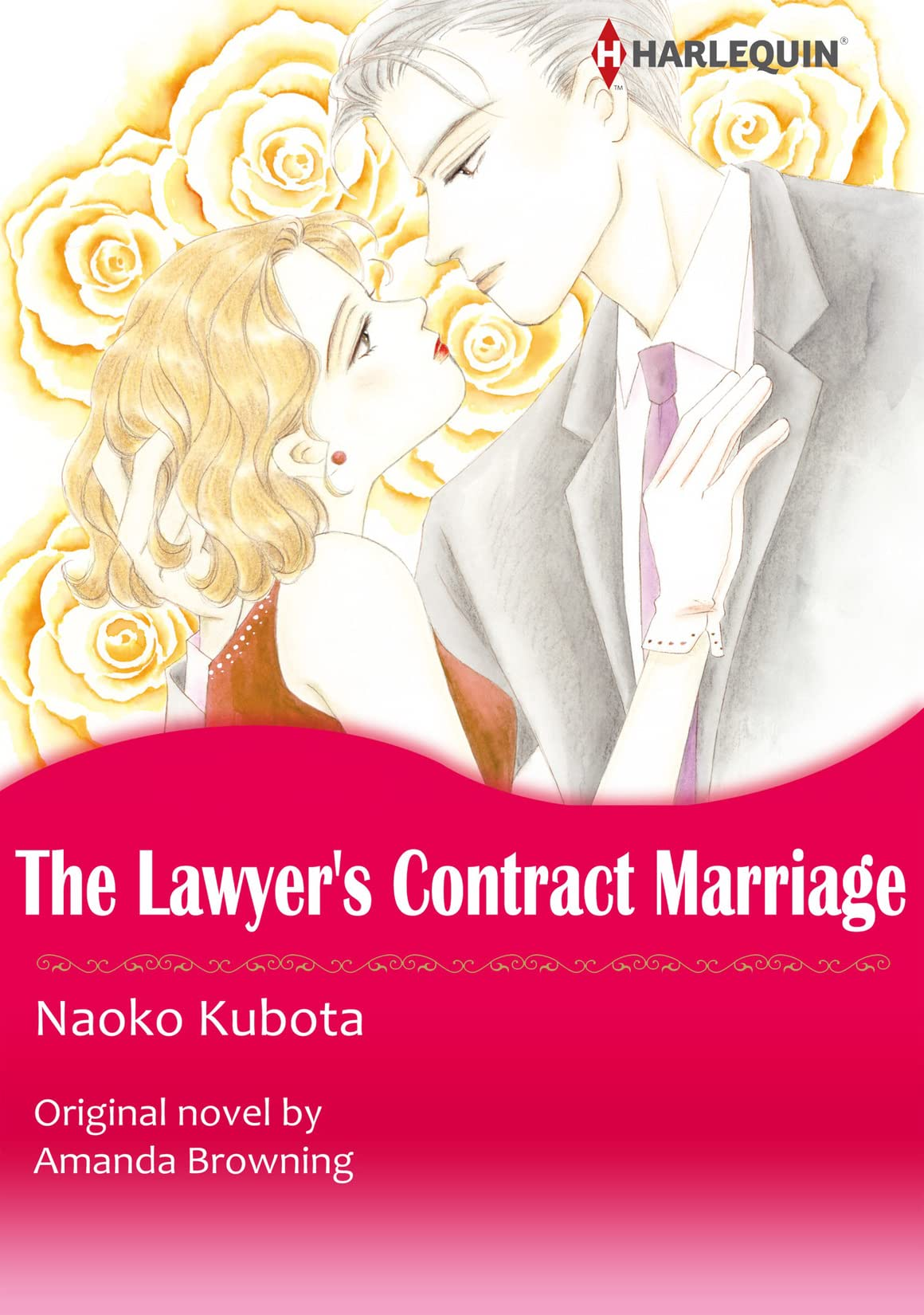 The Lawyer's Contract Marriage/Marrying Her Billionaire Boss