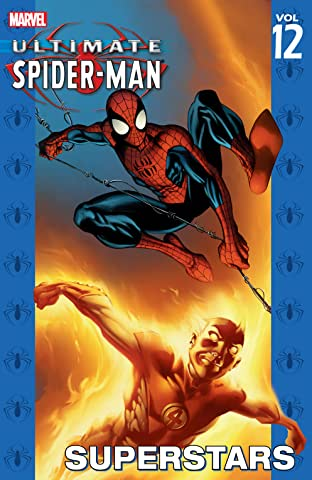 Ultimate Spider-Man Tome 12: Superstars