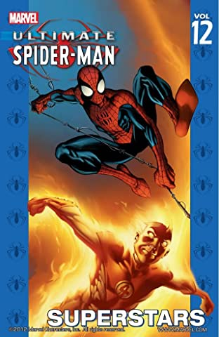 Ultimate Spider-Man Vol. 12: Superstars