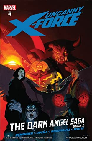 Uncanny X-Force Tome 4: Dark Angel Saga Book 2