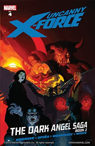 Uncanny X-Force Vol. 4: Dark Angel Saga Book 2