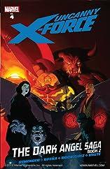 Uncanny X-Force Vol. 4: Dark Angel Saga Book 2