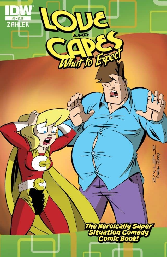 Love and Capes: What To Expect #5 (of 6)