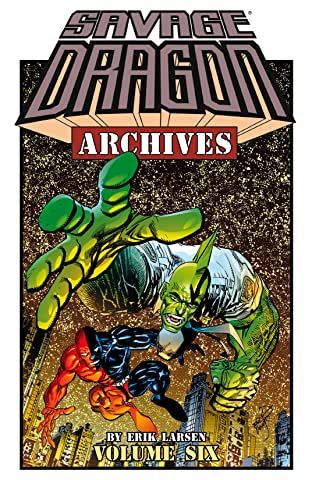 Savage Dragon Archives Tome 6