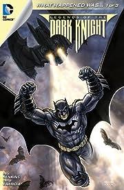 Legends of the Dark Knight (2012-2015) No.30