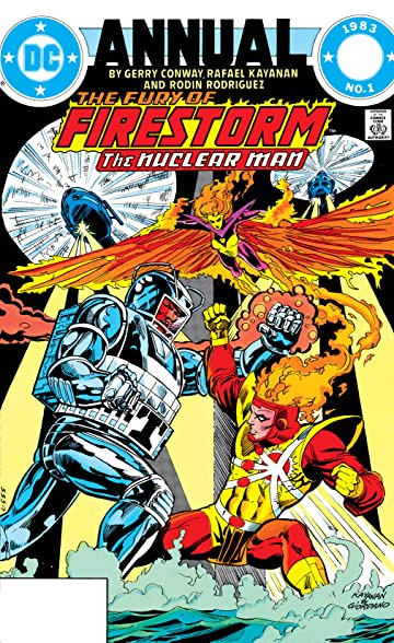 The Fury of Firestorm (1982-1990): Annual #1