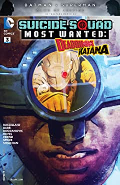 Suicide Squad Most Wanted: Deadshot and Katana (2016) #3