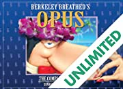 Berkley Breathed's Opus: The Complete Library - Sunday Comics: 2003 - 2008