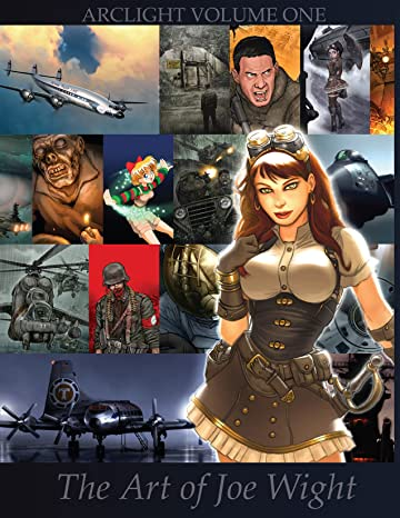 Arclight Vol. 1: The Art of Joe Wight