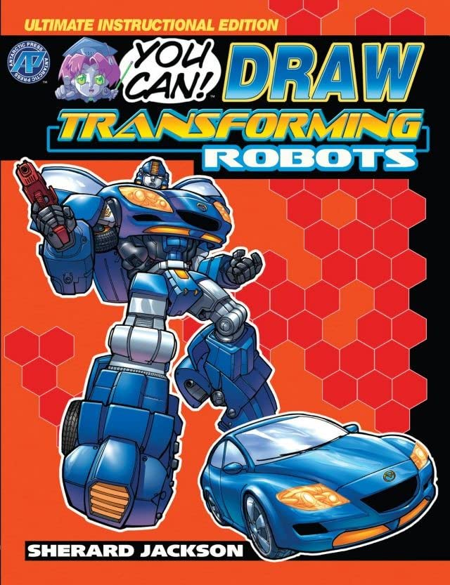 How To Draw Transforming Robots Vol. 1