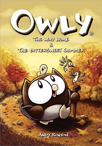 Owly Vol. 1: The Way Home & The Bittersweet Summer